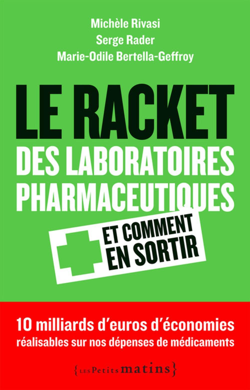 Livre Le racket des laboratoires pharmaceutiques et comment en sortir
