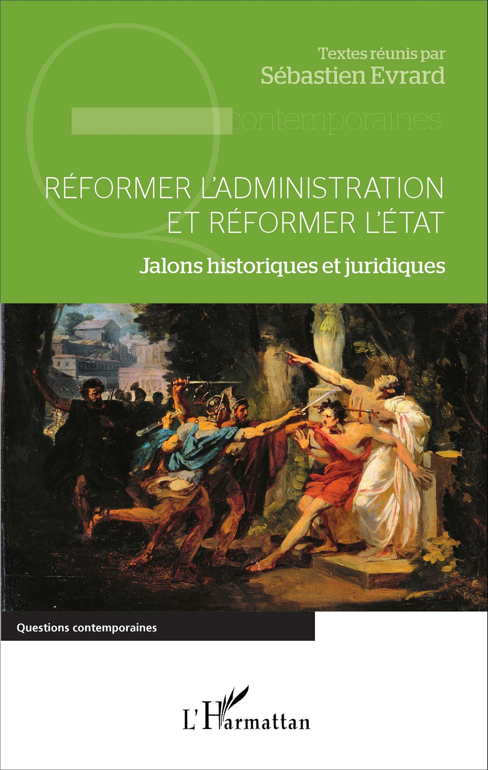 Réformer l'administration et réformer l'Etat