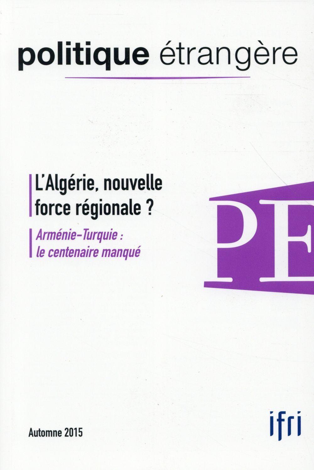 L'Algérie, nouvelle force régionale ?