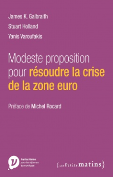 Modeste contribution pour résoudre la crise de la zone euro