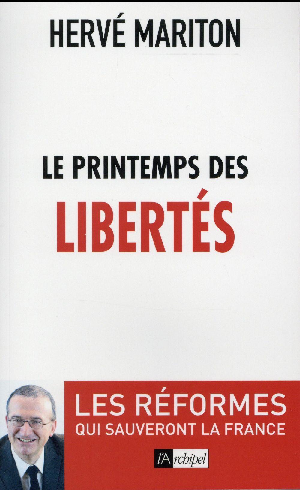 Le printemps des libertés, un livre de Hervé Mariton