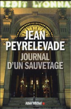 Crédit Lyonnais - Journal d'un sauvetage, un livre de Jean Peyrelevade