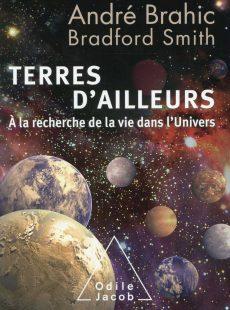 Terres d'ailleurs, un livre de André Brahic et Bradford Smith