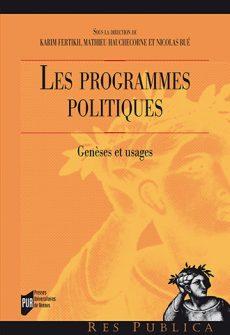 Les programmes politiques - Genèses et usages