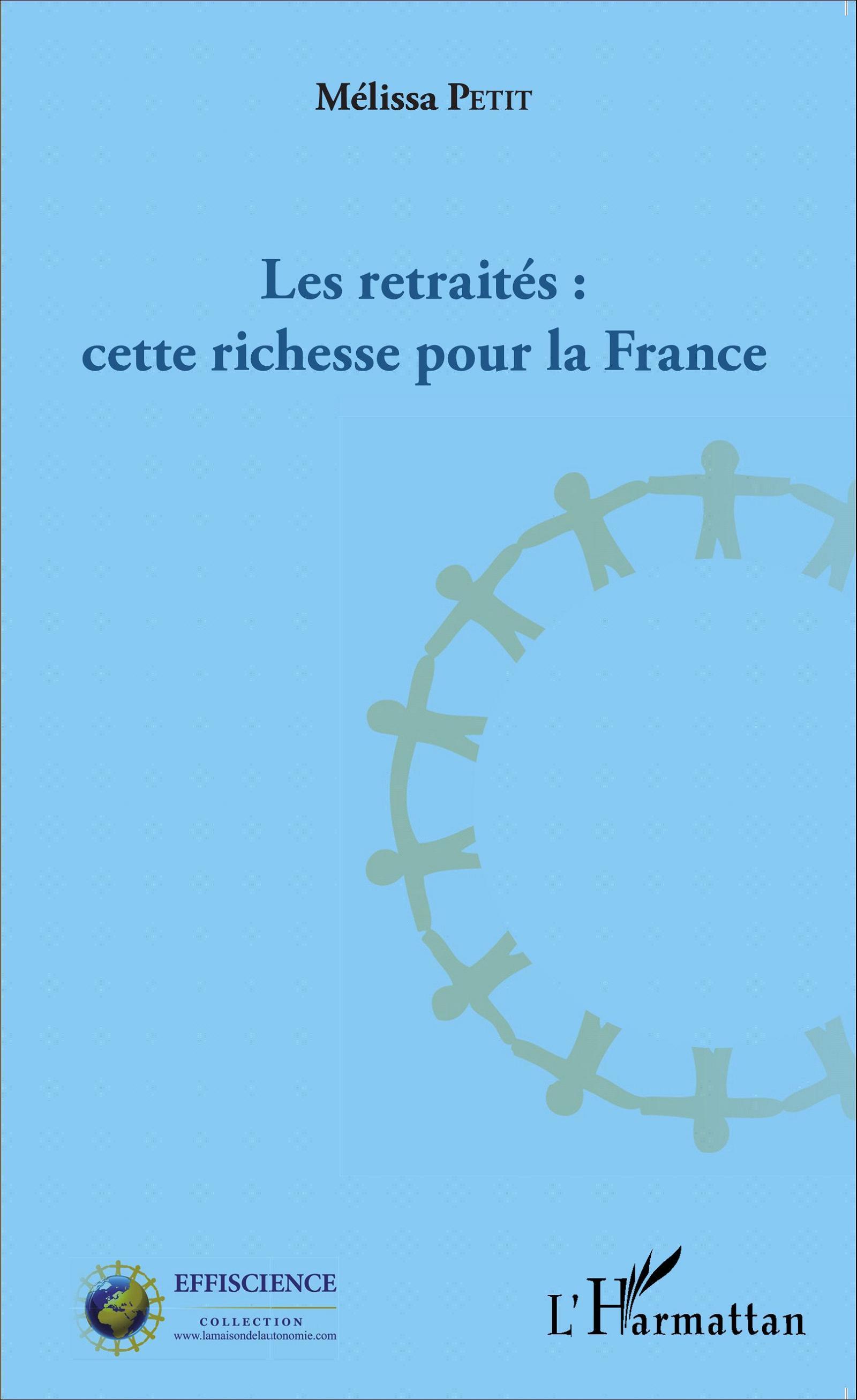 Les retraités : cette richesse pour la France