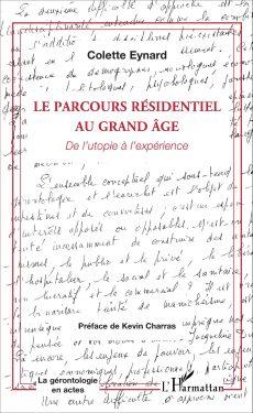 Le parcours résidentiel au grand âge