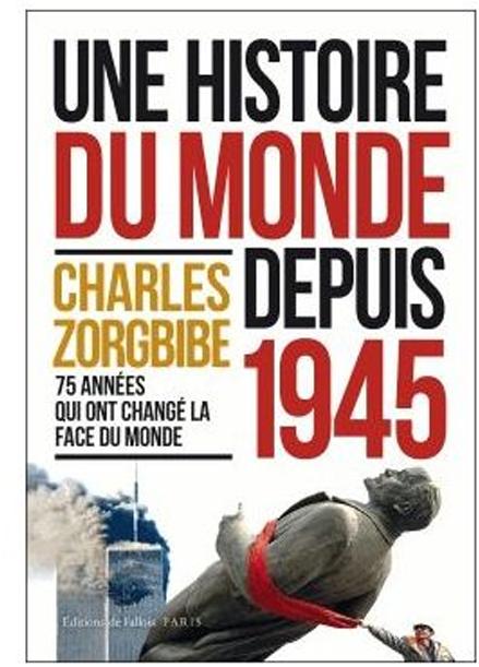 Une histoire du monde depuis 1945