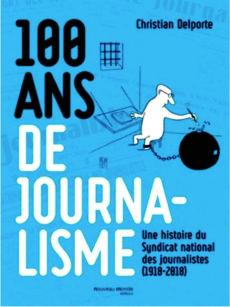 100 ans de journalisme