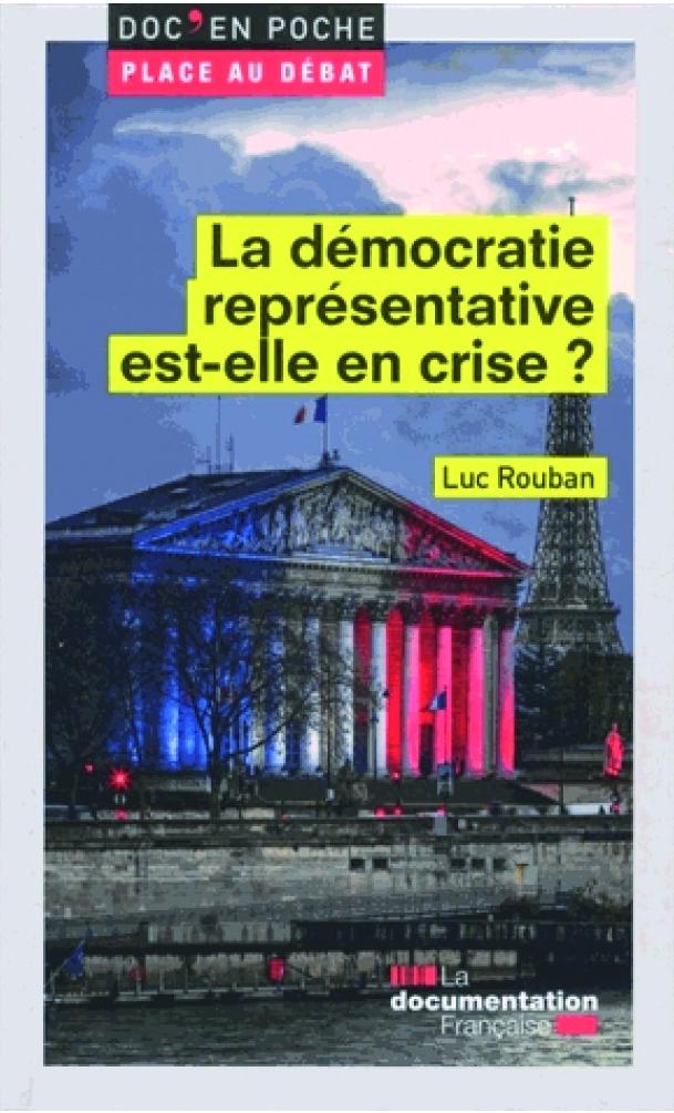 La démocratie représentative est-elle en crise