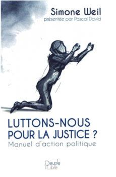 Luttons-nous pour la Justice ?