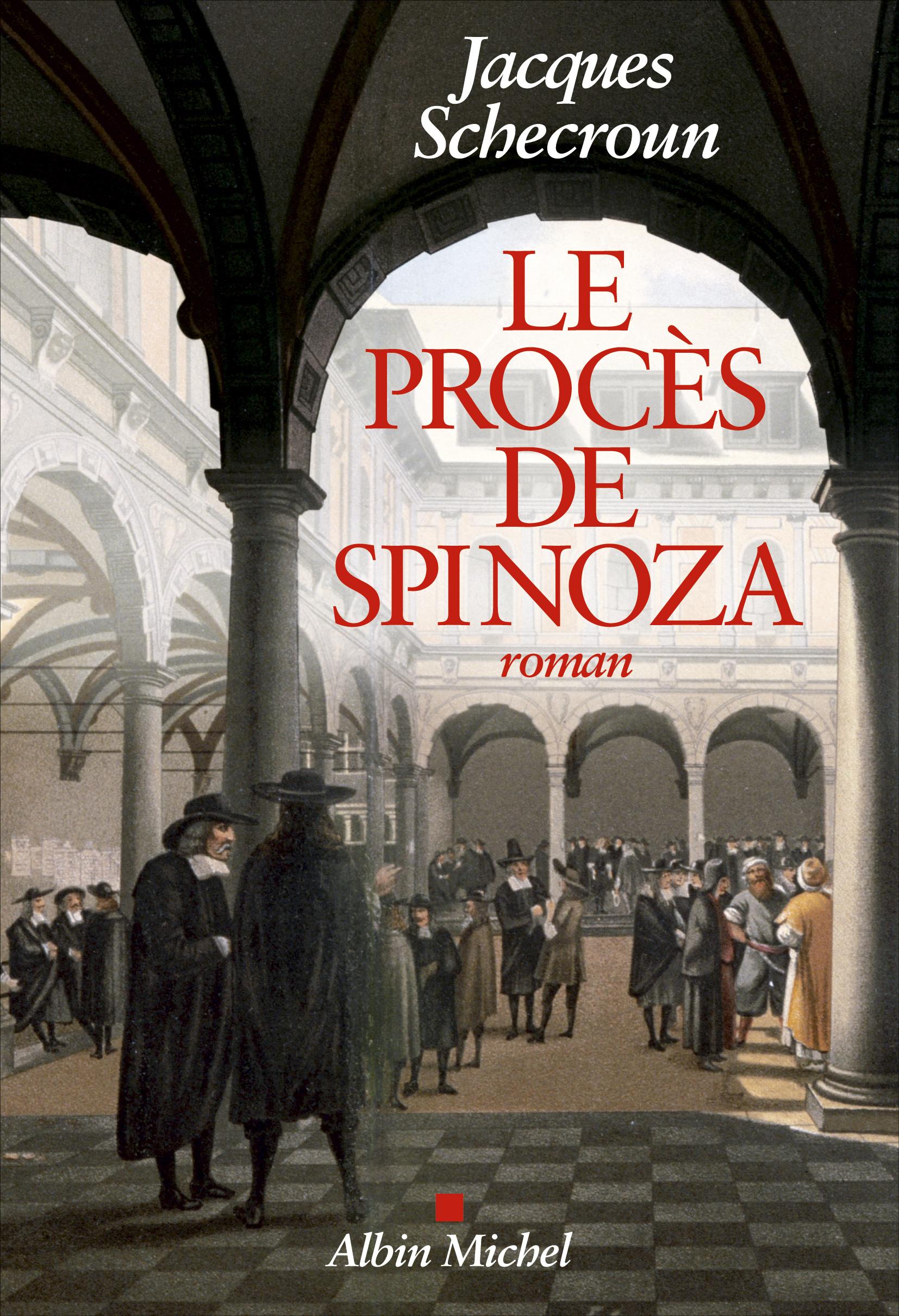 Le Procès de Spinoza, Jacques Schecroun