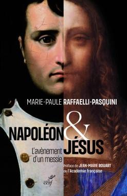 Napoléon et Jésus, L'avènement d'un messie, Marie-Paule Raffaelli-Pasquini