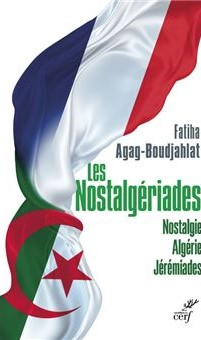Les Nostalgériades, Fatiha Agag-Boudjahlat