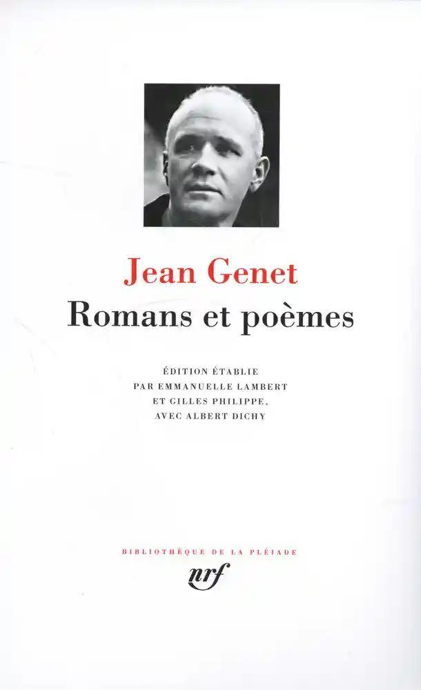 Jean Genet, Romans et Poèmes