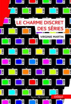 Le charme discret des séries, Virginie Martin